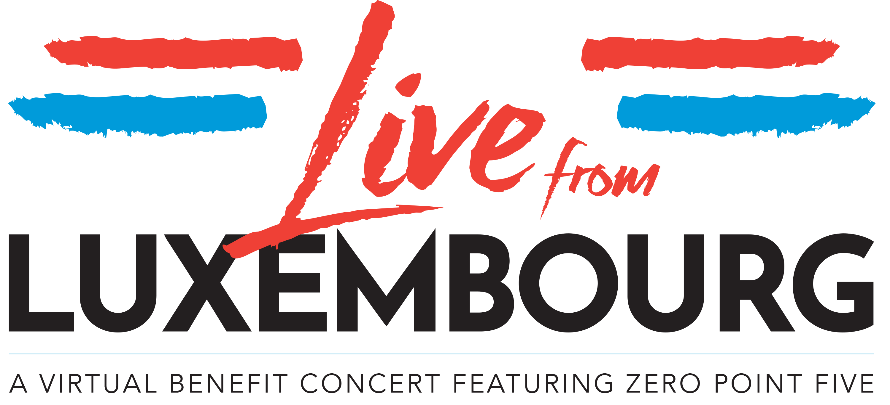 "Celebrate National Day with Virtual Benefit Concert:  ""Live from Luxembourg: Featuring the Music of Luxembourg's Zero Point Five"""