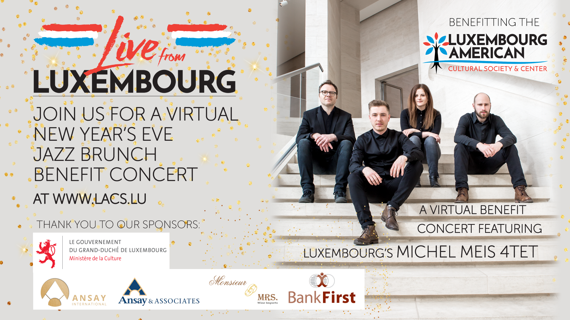 The LACS will end the year on a high note when it presents its second Live from Luxembourg virtual concert. This one is a Jazz Brunch benefit concert featuring Luxembourg's Michel Meis 4tet.